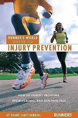 Runner's World Guide to Injury Prevention: How to Identify Problems, Speed Heali 1
