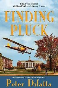 Finding Pluck by by Difatta, Peter -Paperback