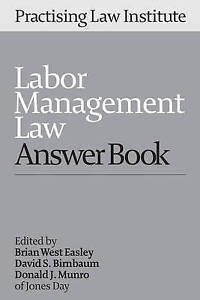 USED-LN-Labor-Management-Law-Answer-Book-2016-by-Brian-West-Easley