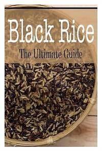 Black Rice: The Ultimate Guide by Davidson, Johanna -Paperback