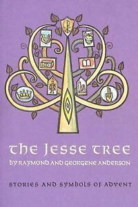 The Jesse Tree : Stories and Symbols of Advent by Georgene Anderson ...