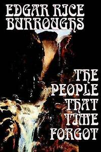NEW The People That Time Forgot by Edgar Rice Burroughs