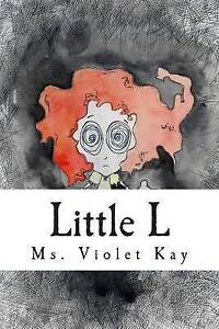 Little L by Kay, MS Violet -Paperback