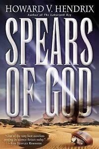 Spears of God by Howard Hendrix (Paperback / softback, 2006)