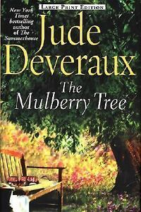 Jude Deveraux - The Mulberry Tree - Romance/mystery