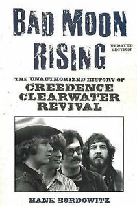 Bad-Moon-Rising-The-Unauthorized-History-of-Creedence-Clearwater-Revival-by