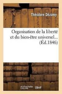 Organisation de La Liberte Et Du BienEtre Universel by Theodore Dezamy - Norwich, United Kingdom - Organisation de La Liberte Et Du BienEtre Universel by Theodore Dezamy - Norwich, United Kingdom