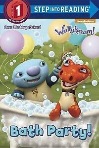 NEW Bath Party! (Wallykazam!) (Step into Reading) by Christy Webster