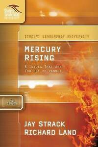 New, Mercury rising 8 issues that are too hot to handle (Student Leadership Univ