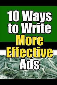 10 Ways to Write More Effective Ads by New Thrive Learning Institute -Paperback