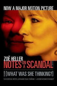 Notes-on-a-Scandal-What-Was-She-Thinking-A-Novel-Heller-Zoe-Good-Condition