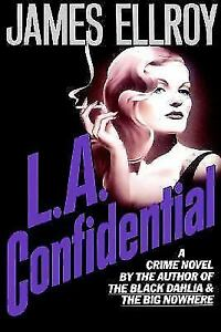 L. A. Confidential by James Ellroy HC Book 1990 1st Edition
