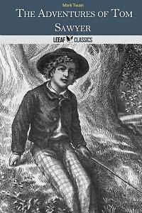 the major themes in the adventures of tom sawyer by mark twain 167 quotes from the adventures of huckleberry finn: without you have read a book by the name of the adventures of tom sawyer was made by mr mark twain.