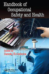 Handbook of Occupational Safety and Health (Human Factors and Ergonomics), , Ver