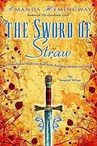 The Sword of Straw by Amanda Hemingway (Paperback / softback)