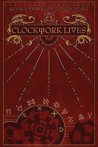 NEW Clockwork Lives by Kevin J. Anderson