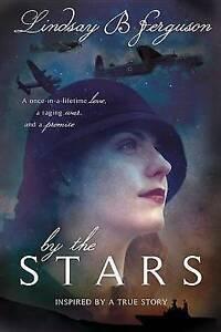 By the Stars by Ferguson, Lindsay B. -Paperback