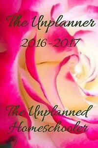 The Unplanner: 2016 - 2017 Edition by Armstrong, Tavia Fuller -Paperback