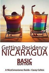 Getting Residency Nicaragua Understanding Nicaragua's Residency  by Callais Case