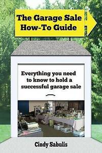 The-Garage-Sale-How-To-Guide-Everything-You-Need-Know-Hold-by-Sabulis-Cindy