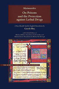 On Poisons and the Protection Against Lethal Drugs: A Parallel Arabic-English...