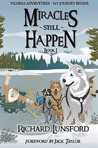 Miracles Still Happen by Lunsford, Richard -Paperback