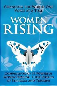 NEW-Women-Rising-Changing-the-World-One-Voice-at-a-Time-Volume-1