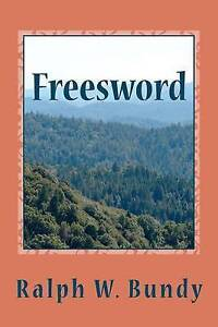NEW Freesword: The War of the Twin Thrones by Ralph W Bundy