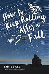 How to Keep Rolling After a Fall By Cozzo, Karole -Paperback