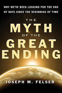 The Myth Of The Great Ending By Joseph M. Felser