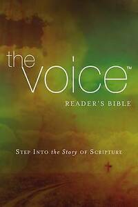 NEW The Voice Readers Bible, Paperback: Step Into the Story of Scripture