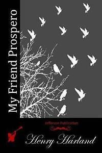 My Friend Prospero 9781512125177 -Paperback