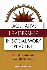 Facilitative-Leadership-in-Social-Work-Practice-by-Elizabeth-M-Breshears-and
