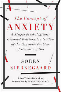 The Concept of Anxiety – A Simple Psychologically Oriented Deliberation in