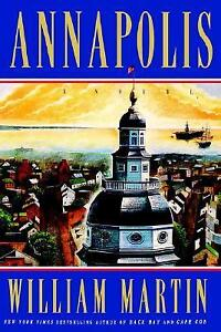 Annapolis-William Martin-Hardcover-Excellent condition + bonus