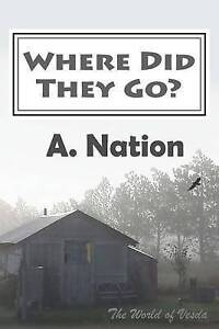 Where-Did-They-Go-The-Globe-of-Vesda-By-Nation-A-Paperback