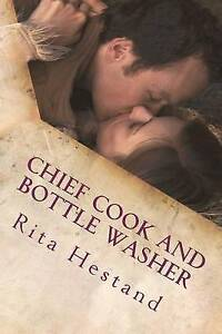 NEW Chief Cook and Bottle Washer: Book One of the Travers Brothers Series