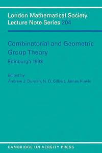 Combinatorial and Geometric Group Theory, Edinburgh 1993 (London Mathematical So
