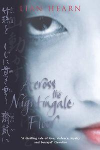 Across the Nightingale Floor by Lian Hearn (Paperback, 2003)