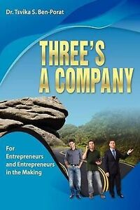 NEW Three's a company: For Entrepreneurs and Entrepreneurs In the Making