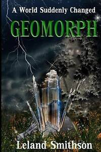 Geomorph by Smithson, Lh -Paperback