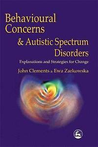 Behavioural-Concerns-and-Autistic-Spectrum-Disorders-Explanations-and-Strategi