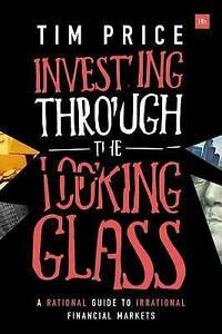 Investing Through the Looking Glass, Tim Price