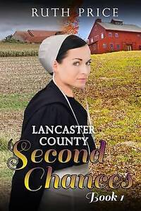 Lancaster County Second Chances Book 1 Price, Ruth -Paperback