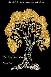Final Revelation: The Black by Neal, Michon -Paperback