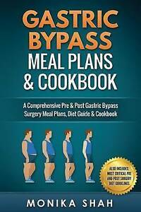 Gastric Bypass Meal Plans and Cookbook by Shah, Monika -Paperback