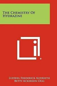 The-Chemistry-of-Hydrazine-Paperback