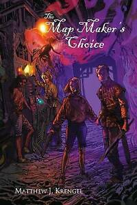 The Map Maker's Choice By Krengel, Matthew J. -Paperback
