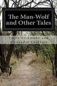 The Man-Wolf and Other Tales -Paperback