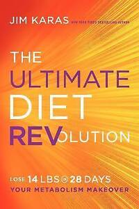 The Ultimate Diet REVolution: Your Metabolism Makeover by Jim Karas...